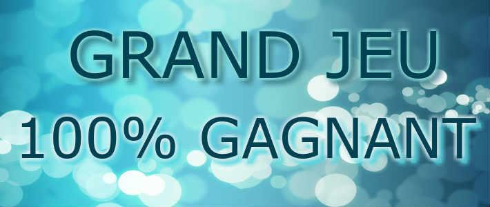 Grand Jeu 100 Gagnant