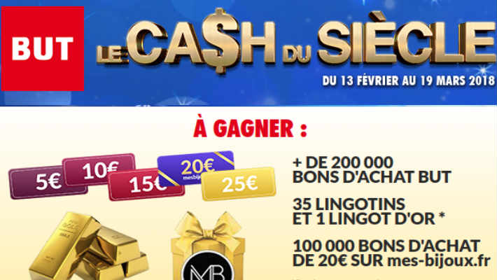 Grand jeu BUT le cash du siècle - www.le-cash-du-siecle.fr